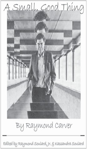 """The cover of """"A Small, Good Thing,"""" a short story by Raymond Carver."""