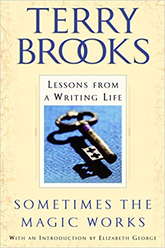 """The cover of """"Sometimes the Magic Works"""" by Terry Brooks."""